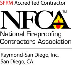 Raymond-San Diego, Inc. NFCA-SFRM Accredited Contractor
